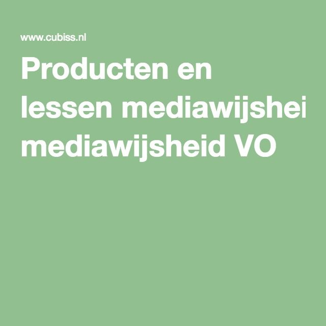 Producten en lessen mediawijsheid VO