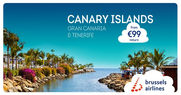 You can already book your flights to the Canary Islands from €99 return >> http://www.brusselsairlines.com/en-be/destinations/spain/gran-canaria.aspx