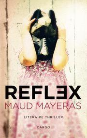 Reflex ebook by Maud Mayeras