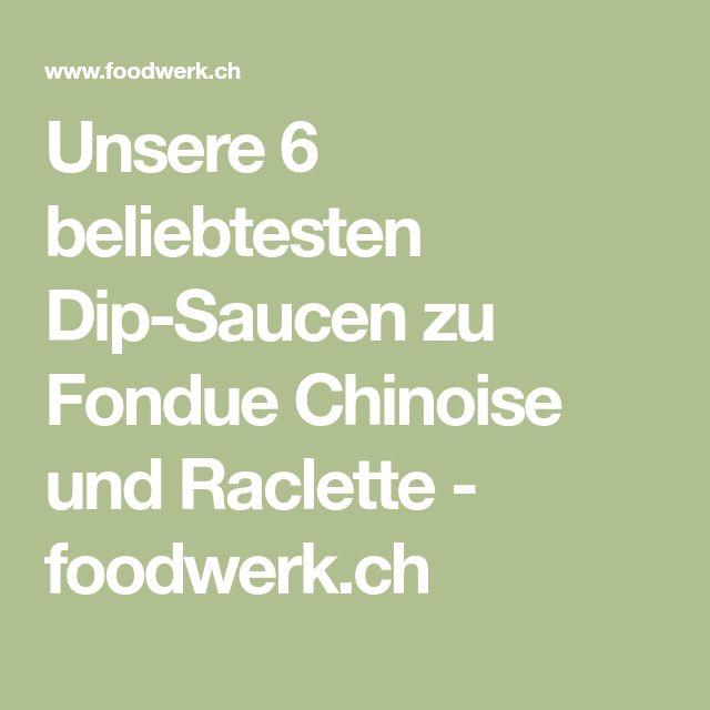 Unsere 6 beliebtesten Dip-Saucen zu Fondue Chinoise und Raclette - foodwerk.ch
