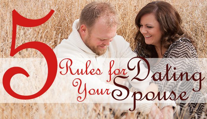 5 Rules for Dating Your Spouse