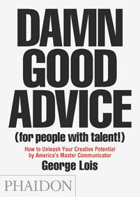 "'DAMN GOOD ADVICE (for people with talent!)' is a look into the mind of one of America's most legendary creative thinkers, George Lois. Offering indispensable lessons, practical advice, facts, anecdotes and inspiration, this book is a timeless creative bible for all those looking to succeed in life, business and creativity. These are key lessons derived from the incomparable life of 'Master Communicator' George Lois, the original ""Mad Man"" of Madison Avenue."