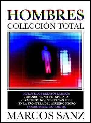 Hombres, Colección Total: Relatos eróticos de temática gay https://play.google.com/store/books/details?id=hh8bBQAAQBAJ #erótico #eróticagay #relatoerótico #sexogay #bear #osos #orgullogay #ebook #GooglePlay #gay #sexy #pelos #peludos #osotes #infiel #casado #universitario #maduro #homo #homoerótico #lectura #hombres #masturbación #sexo #PlayStore #colección