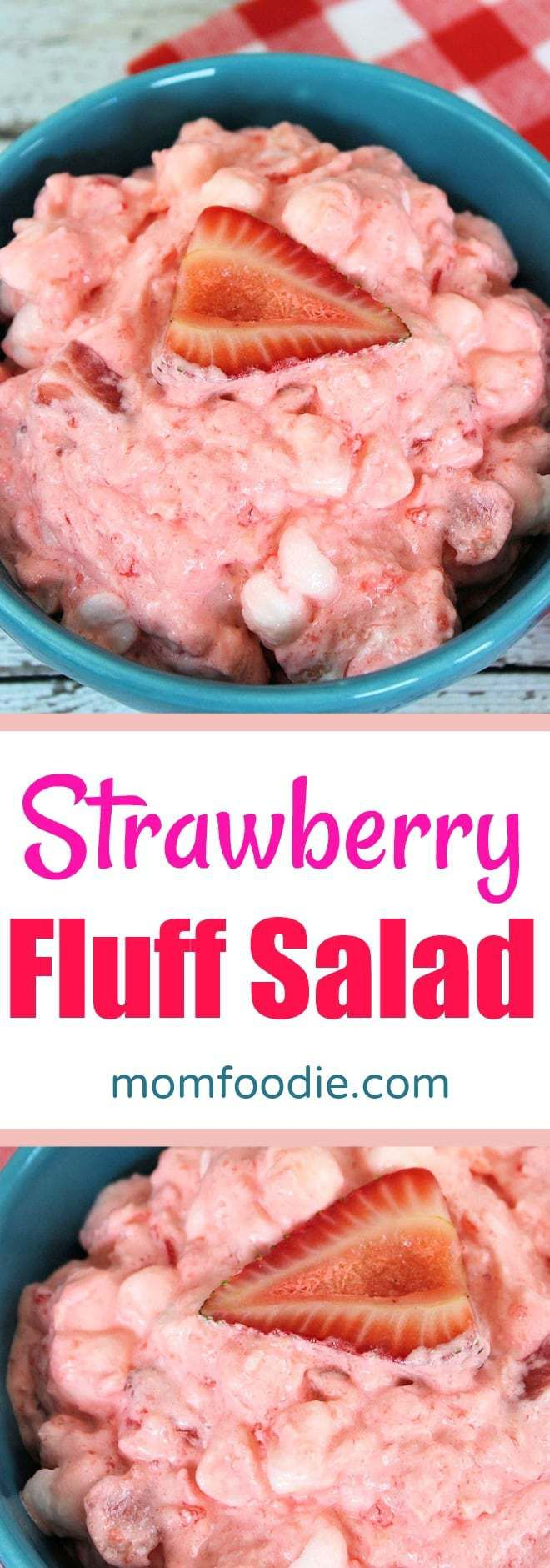 Strawberry Fluff Salad - An easy strawberry jello salad recipe, perfect for party's. This pink fluff is a nice Valentine's dessrt idea too.