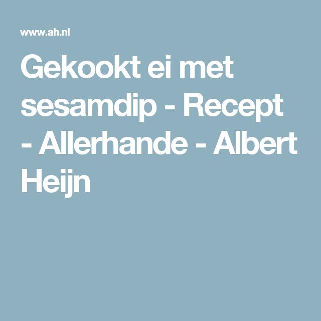 Gekookt ei met sesamdip - Recept - Allerhande - Albert Heijn