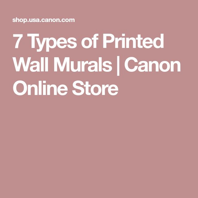 7 Types of Printed Wall Murals | Canon Online Store
