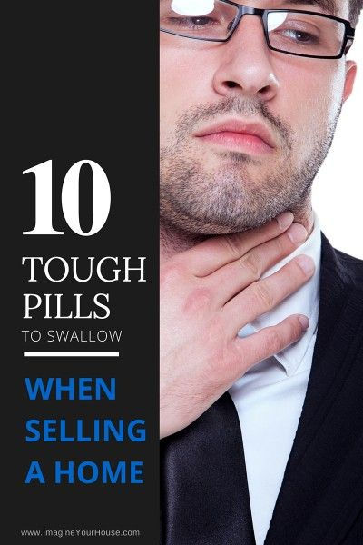 When Selling a Home handle the Tough things http://www.imagineyourhouse.com/2016/01/21/10-tough-pills-to-swallow-when-selling-a-home-3/
