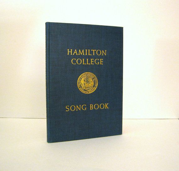 Hamilton College Song Book from 1953. Vintage Book Compiled and Edited by Norman J. Marsh. Clinton NY. Featuring the  Hamilton College Seal designed by Artist  Fritz Kredel.  For sale by Professor Booknoodle,  SOLD
