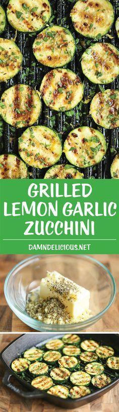 Grilled Lemon Garlic Zucchini - Amazingly crisp-tender zucchini ...