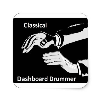 Classical Dashboard drummer wear Square Sticker - classic gifts gift ideas diy custom unique