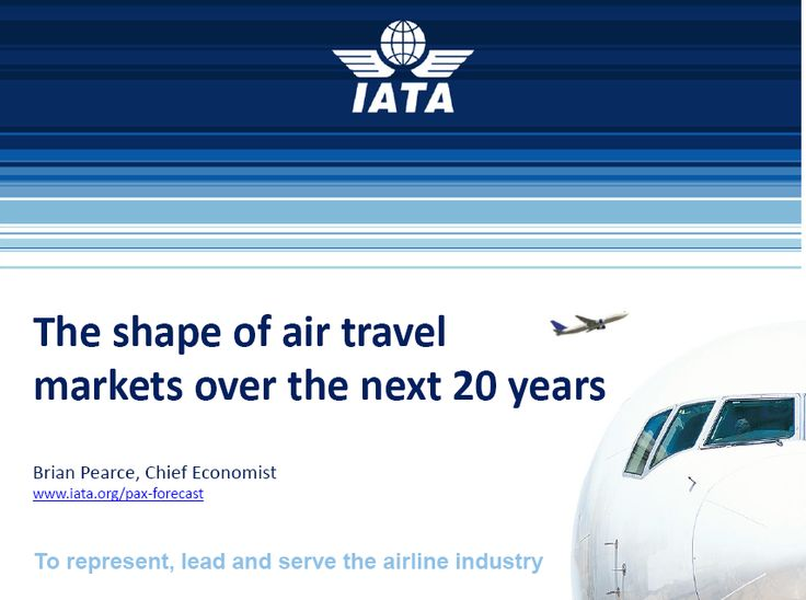 I'd like to share '' The Shape of Air Travel Markets Over The Next 20 Years  '' presented by Brian Pearce,   from IATA. Air travel likely to double over next 20 years