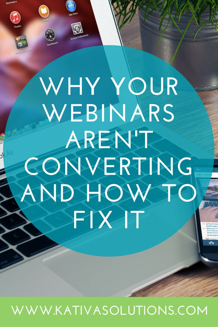 Why Your Webinars Aren't Converting, and Tips to Boost Your Webinar Conversions!