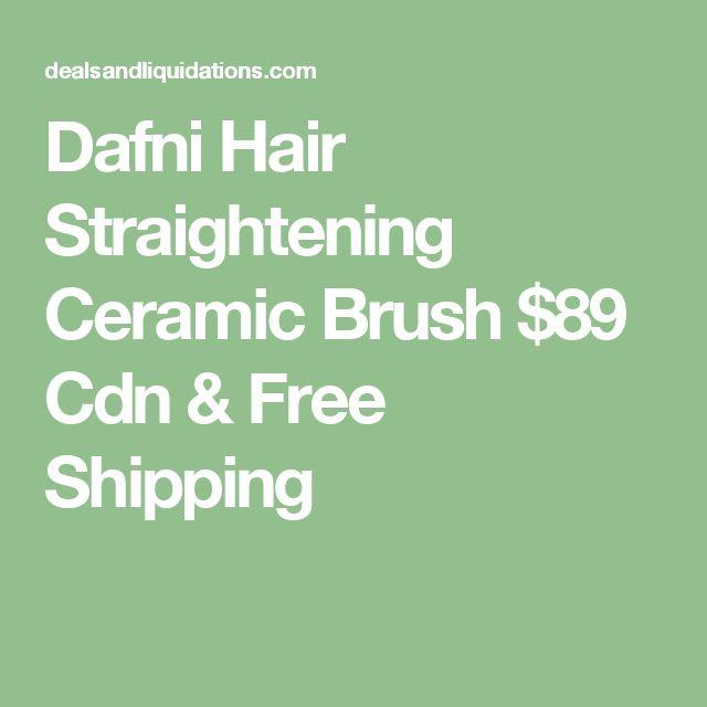 Dafni Hair Straightening Ceramic Brush $89 Cdn & Free Shipping