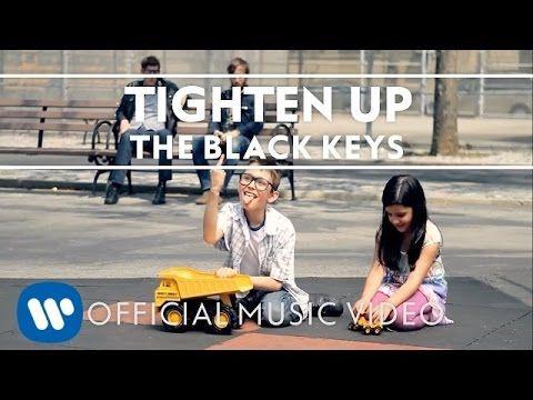 Tighten Up - The Black Keys 'Den med børnene'