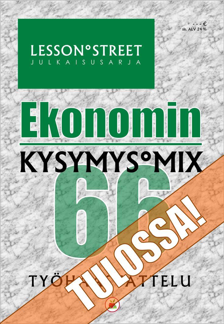 EKONOMIN KYSYMYS°MIX 66 – Työhaastattelu   E-julkaisu (PDF)   TULOSSA!