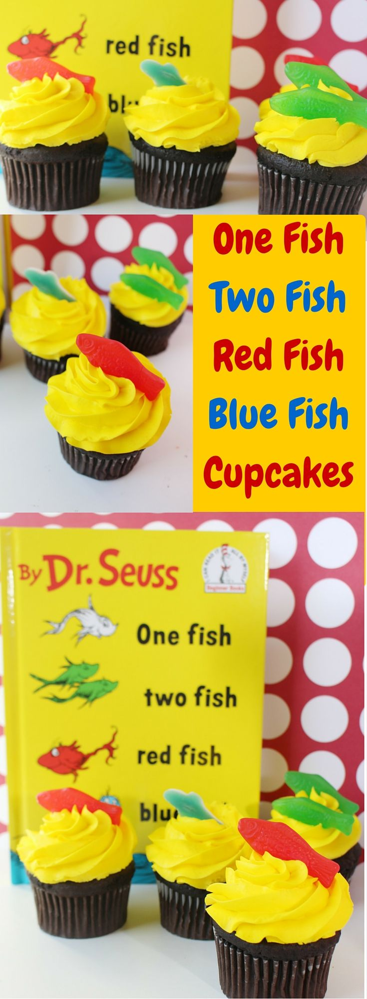 One Fish Two Fish Red Fish Blue Fish Dr. Seuss Cupcakes- Perfect for Dr. Seuss day on March 2nd.
