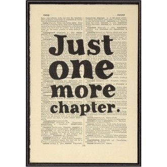 Just One More Chapter Book Page Print