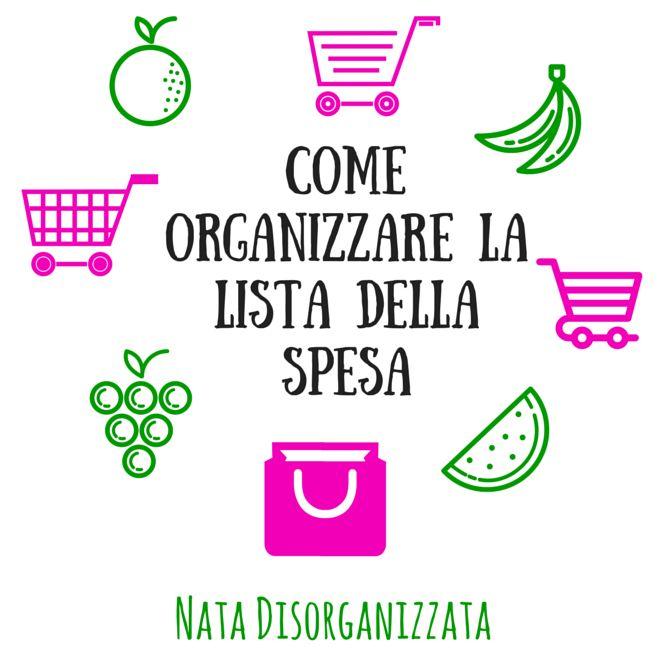 Nata disorganizzata: Come organizzare la lista della spesa