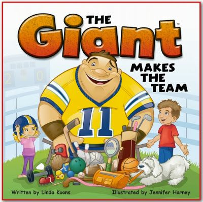 Perfect Picture Book The Giant Makes The Team by Linda Koons ages 5-8 http://corneroncharacter.blogspot.com/2013/10/ppbf-giant-makes-team.html