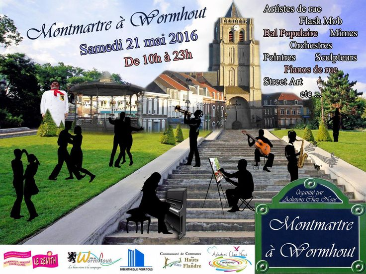 La ville de Wormhout se transformera en un petit Montmartre le temps d'une journée De 10h à 23h dans les …