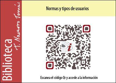 Código QR de acceso a las normas y tipos de usuario en la Biblioteca Tomás Navarro Tomás.