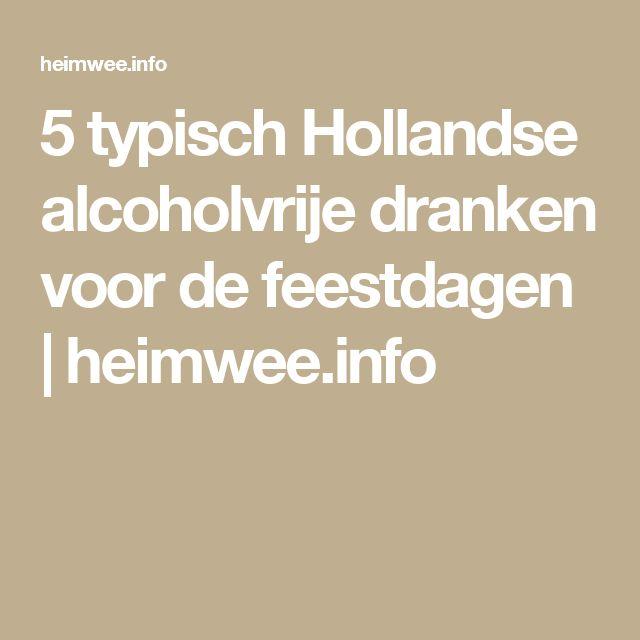 5 typisch Hollandse alcoholvrije dranken voor de feestdagen | heimwee.info
