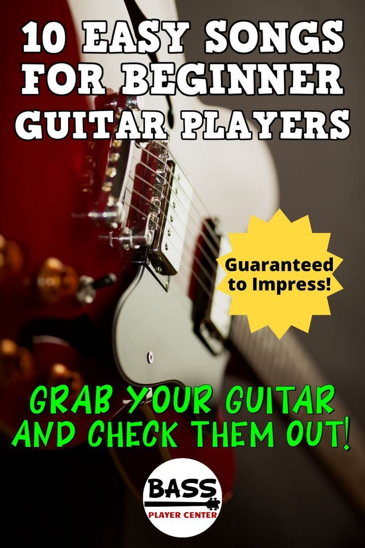 10 Easy Songs For Beginner Electric Guitar Players Easy Guitar Songs Easy Electric Guitar Songs Beginner Electric Guitar