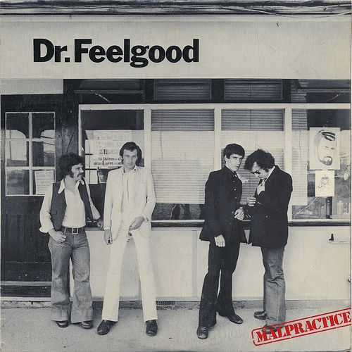 """the-music-called-rock: """" Dr. Feelgood are a British pub rock band formed in 1971. The band's name derives from a slang term for heroin or for a doctor who is willing to overprescribe drugs. It is also..."""