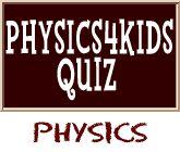 Quiz on Physics