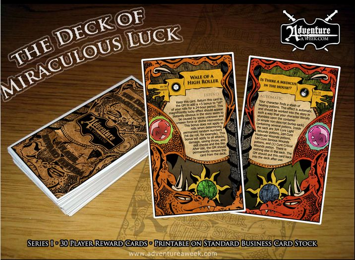AaW; Meta Thursday (03/27/2014): The Deck of Miraculous Luck by Justin Andrew Mason. A whopping 30-card gaming deck to add to your D&D and Pathfinder games! Try your fate with The Deck of Miraculous Luck! http://www.adventureaweek.com/the-deck-of-miraculous-luck/