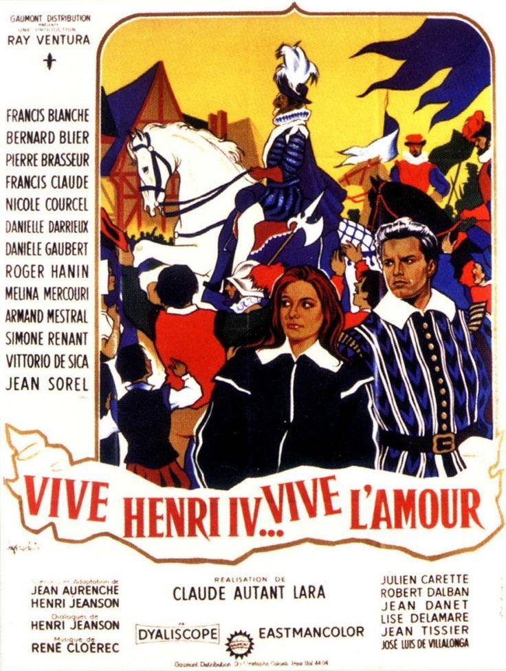 Vive Henri IV... vive l'amour! (1961) Director: Claude Autant-Lara. Cast: Francis Blanche, Bernard Blier, Pierre Brasseur