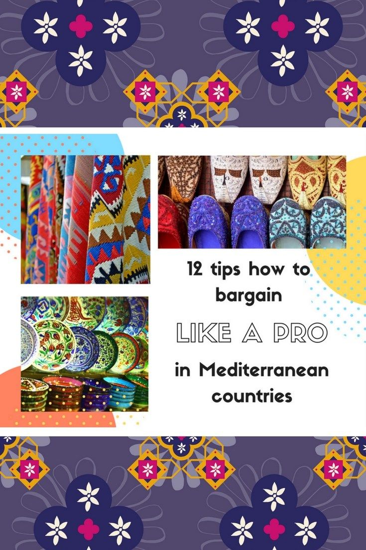 12 tips how to bargain like a PRO in Mediterranean countries.