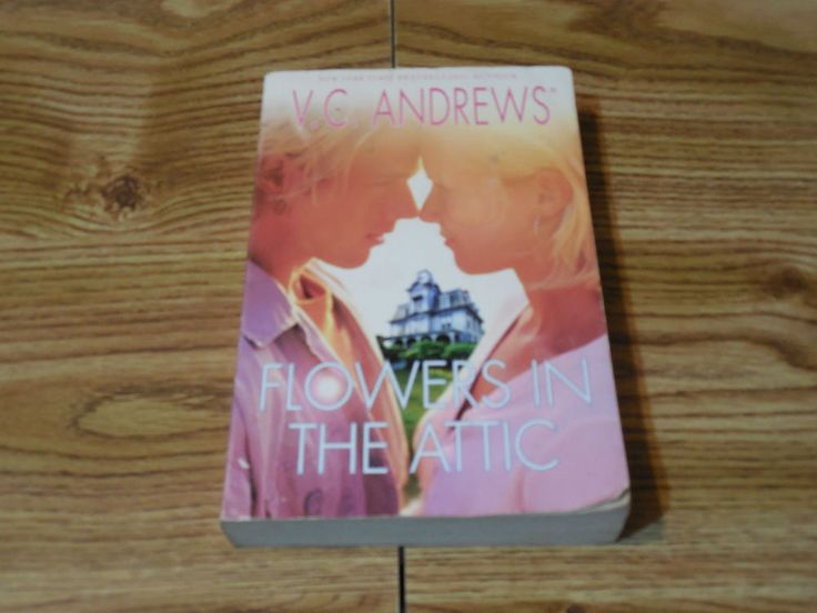 Flowers In The Attic V.C. Andrews 2005 Paperback Fiction Young Adults