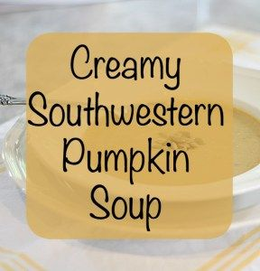 Creamy Southwestern Pumpkin Soup is a delicious fall seasonal soup from a new regional cookbook benefiting community gardens and education.