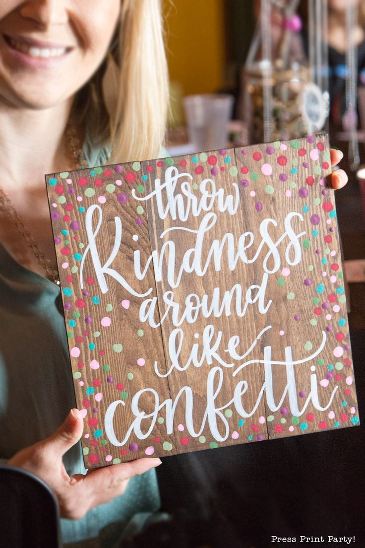 Click to discover fantastic mother-daughter event ideas and decor. An Inspirational Mother Daughter Date She'll Treasure Forever Beautiful Inside and Out- By Press Print Party! - Throw kindness around like confetti Quote Mom-daughter activities and crafts.