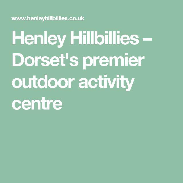 Henley Hillbillies – Dorset's premier outdoor activity centre