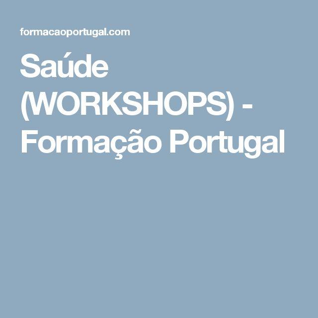 Saúde (WORKSHOPS) - Formação Portugal