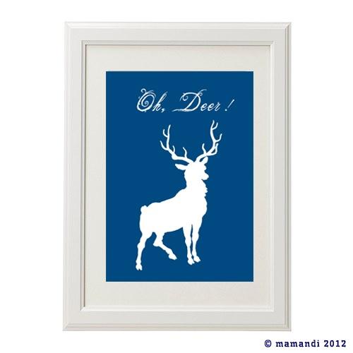 Plakat - Oh, Deer!  http://www.mamandi.pl/nasz-sklep/kategorie/plakat-oh,-deer-zakupy.html