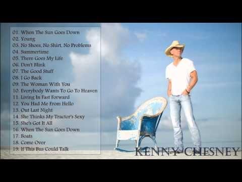 Kenny Chesney Greatest Hits || Best Songs Of Kenny Chesney - YouTube.