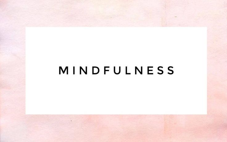 Mindfulness – the art of being present.