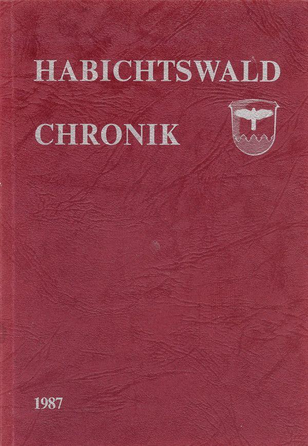 """Chronik der beiden ehemals selbstständigen Gemeinden Dörnberg und Ehlen in Hessen bzw. Nordhessen - ergänzt um Kapitel über die Entwicklung der Gesamtgemeinde """"Habichtswald""""."""
