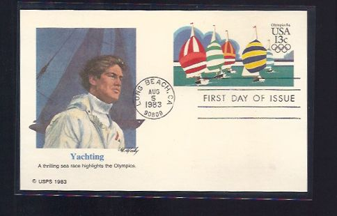 YACHTING OLYMPICS FIRST DAY COVER 1983 YACHTING OLYMPICS FIRST DAY COVER 1983 Postmark Aug 05, 1983  Long, Beach, CA Plastic Sleeve Included
