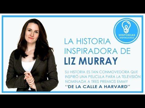 Historia inspiradora de Liz Murray : De la calle a harvard