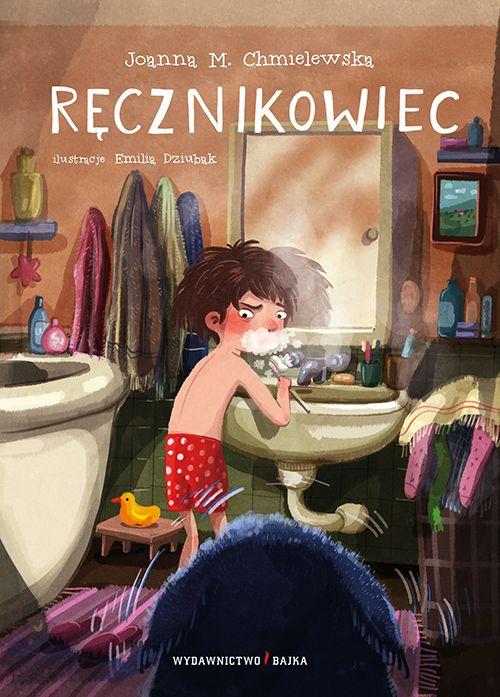 Ręcznikowiec tekst: Joanna M. Chmielewska, ilustracje: Emilia Dziubak