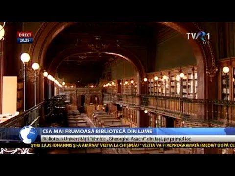 """Biblioteca Universităţii Tehnice """"Gheorghe Asachi"""", cea mai frumoasă din..."""