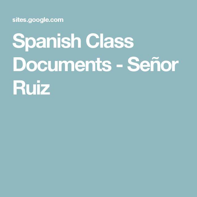 Spanish Class Documents - Señor Ruiz