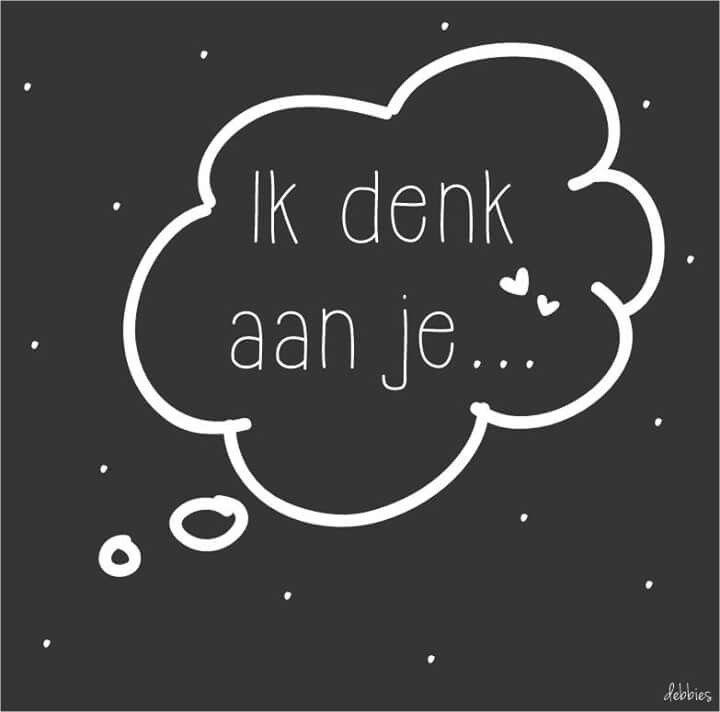 Ik denk aan je...
