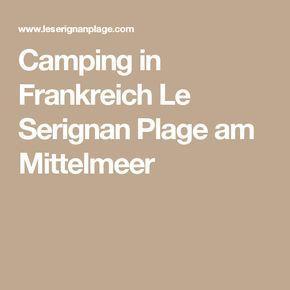 Camping in Frankreich Le Serignan Plage am Mittelmeer