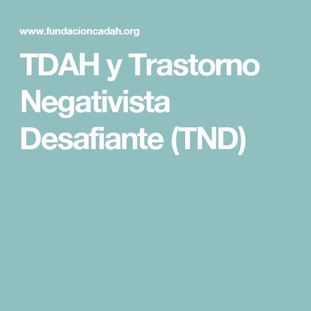 TDAH y Trastorno Negativista Desafiante (TND)