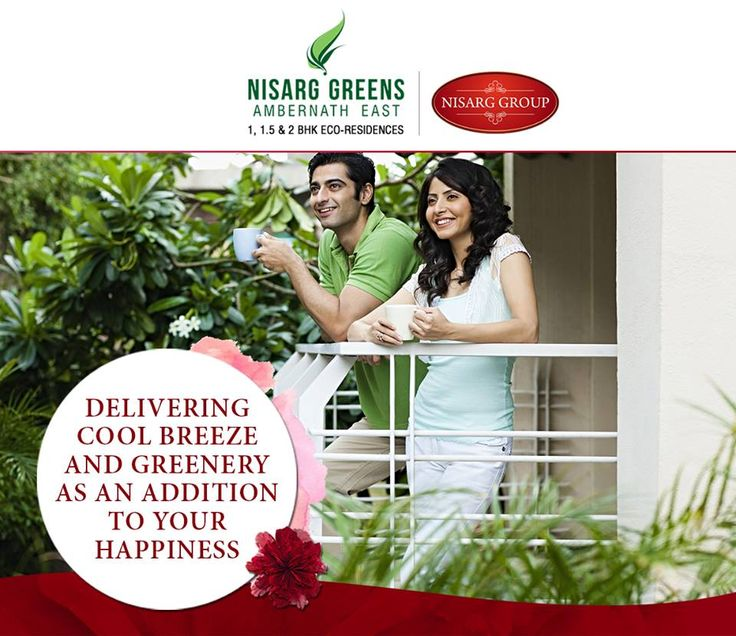 """""""Delivering Cool Breeze and Greenery as an addition to your Happiness"""" Nisarg Greens - Ambernath East 1, 1.5 & 2 BHK Eco-Residences #MahaRera Registration Number for Phase II - P51700008839 To know more log on to: http://www.nisarggroup.com/greens/ Or you can call on: 08655 787878   SMS 'GREENS' to 56161 #NisargGreens #Ambernath #RealEstate #EcoLuxury #Property #Homes"""